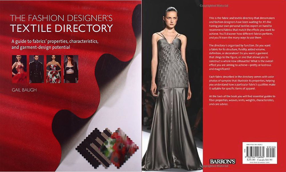 The Fashion Designer S Textile Directory A Guide To Fabrics Properties Book